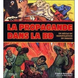 Livre : LA PROPAGANDE DANS LA BD - Un siècle de manipulation en images