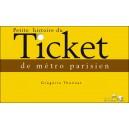 Livre : Petite histoire du TICKET de métro parisien