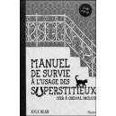 Livre POP-UP : Manuel de Survie à l'usage des Superstitieux