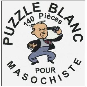 Jouet : PUZZLE BLANC POUR MASOCHISTE