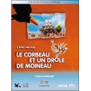 DVD : LE CORBEAU ET UN DRÔLE DE MOINEAU