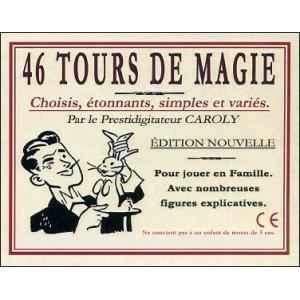 Jeu : 46 TOURS DE MAGIE choisis étonnants simples et variés