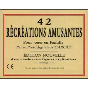 Jeu : 42 RÉCRÉATIONS AMUSANTES pour jouer en famille
