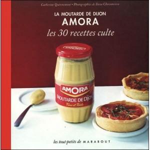 Book : La moutarde de Dijon AMORA - Les 30 recettes culte
