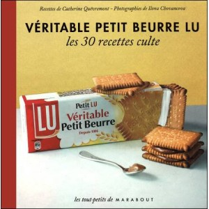 Book : VÉRITABLE PETIT BEURRE LU - Les 30 recettes culte