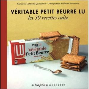 Livre : VÉRITABLE PETIT BEURRE LU - Les 30 recettes culte