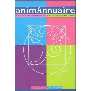 Book : ANIMANNUAIRE - Guide of animation film professionals in France