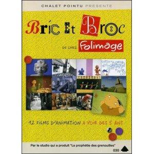 DVD : BRIC ET BROC DE CHEZ FOLIMAGE