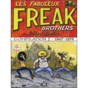 BD : Les fabuleux FREAK BROTHERS - Compilation 1 : 1967 - 1974