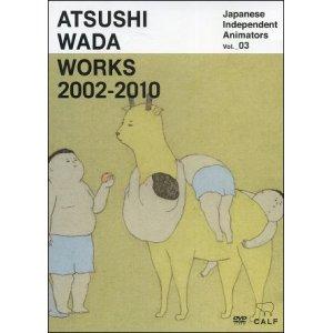 DVD : Calf Vol 3 : ATSUSHI WADA - Works 2002 - 2010