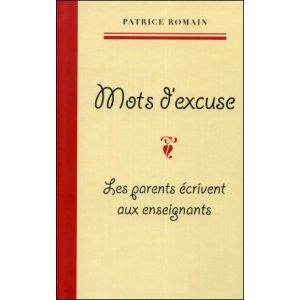 Livre : MOTS D'EXCUSE - Les parents écrivent aux enseignants