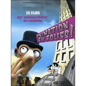 """DVD : ANIMATION EN FOLIES ! - 26 films des """"nouveaux maîtres"""" de l'animation"""