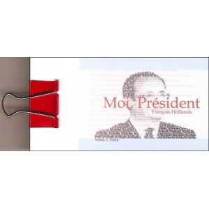 Flipbook : MOI, PRÉSIDENT - François Hollande