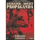 DVD : ANIMATED SOVIET PROPAGANDA : LES BARBARES FASCISTES