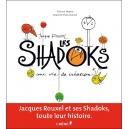 Livre : JACQUES ROUXEL - LES SHADOKS - Une vie de création - Edition luxe