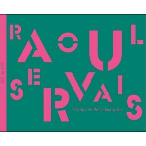 Book : RAOUL SERVAIS - Voyage en Servaisgraphie