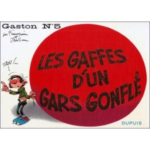 Comics : GASTON 5 - LES GAFFES D'UN GARS GONFLÉ