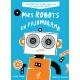 Livre : MES ROBOTS EN PYJAMARAMA