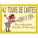 Jeu : 42 TOURS DE CARTES POUR DÉBUTANTS simples et étonnants