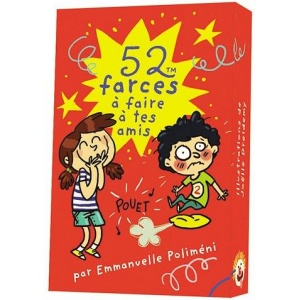 Game : 52 farces à faire à tes amis (52 tricks to do at your friends)