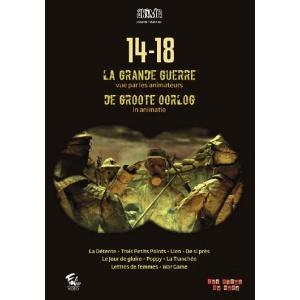 DVD : 14-18 LA GRANDE GUERRE vue par les animateurs