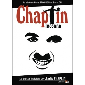 DVD : CHAPLIN INCONNU - Le trésor invisible de Charlie CHAPLIN
