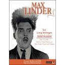 DVD : MAX LINDER - Les long-métrages Américains : le coffret
