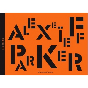 Book-DVD : ALEXEIEFF / PARKER - Montreurs d'ombres
