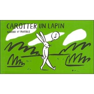 Flipbook : CAROTTER UN LAPIN / CUISINÉ DE CHASSEUR