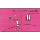 Flipbook : LE REVERS GALANT - recto