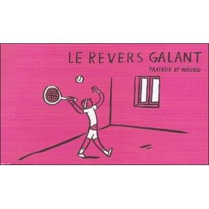 Flipbook : LE REVERS GALANT / LE RENDEZ-VOUS GALEUX