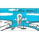 Flipbook : LE PÔLE MOUILLÉ / LE MOUVEMENT D'ÉPAULE