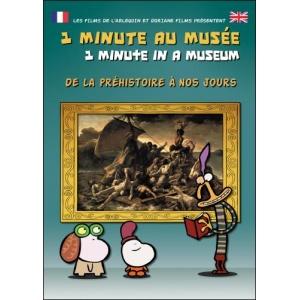 DVD : 1 MINUTE AU MUSÉE - DE LA PRÉHISTOIRE À NOS JOURS