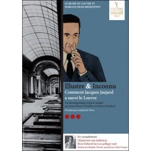 DVD : ILLUSTRE & INCONNU - Comment Jacques Jaujard a sauvé le Louvre