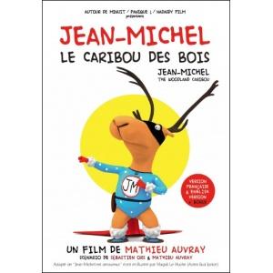 DVD : JEAN-MICHEL, le caribou des bois
