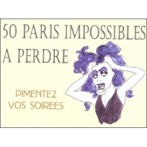 Jeu : 50 PARIS IMPOSSIBLES À PERDRE