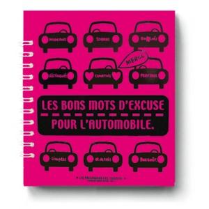 Booklet : Les Bons Mots d'Excuse pour l'Automobile