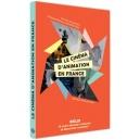 DVD : LE CINÉMA D'ANIMATION EN FRANCE