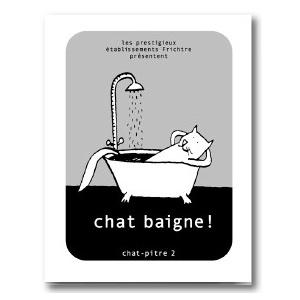 Booklet : Chat Baigne !