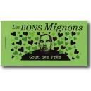 Carnet : LES BONS MIGNONS - Gout des Prës