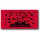 Carnet : LES BONS MIGNONS - Gout de Romance