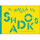 Livre : ET REVOILÀ LES SHADOKS - Dessein et dessins de Jacques ROUXEL