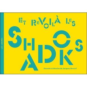 Book : ET REVOILÀ LES SHADOKS - Dessein et dessins de Jacques ROUXEL