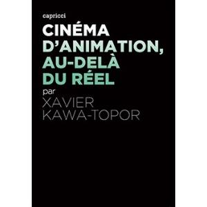 Book : CINÉMA D'ANIMATION, AU DELÀ DU RÉEL