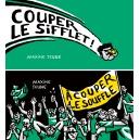 Flipbook : COUPER LE SIFFLET ! / À COUPER LE SOUFFLE