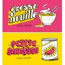 Flipbook : GROSSE NOUILLE / PETITE SAUCISSE