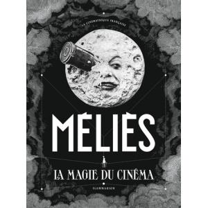Book : MÉLIÈS - LA MAGIE DU CINÉMA