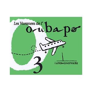 BD : OUBAPO Volume 3 Les vacances de l'Oubapo