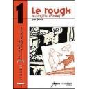 Livre : Le Rough - LES CAHIERS DE L'IMAGE NARRATIVE
