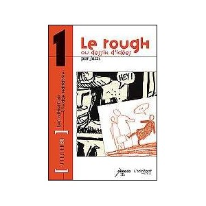 Book : Le Rough - LES CAHIERS DE L'IMAGE NARRATIVE